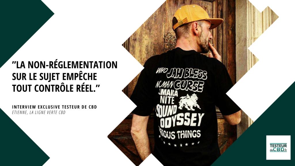 """Extrait de l'interview de Etienne, gérant de """"Ligne Verte"""" CBD"""